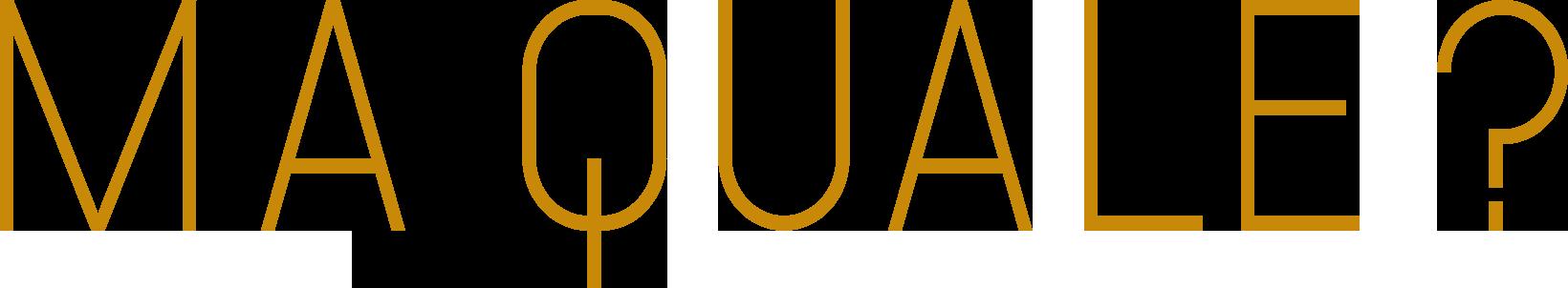 maQuale